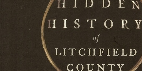 Hidden History of Litchfield County Program